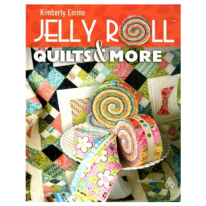 Kimberly Einmo Jelly Roll Quilts and More Book Bog Patchwork