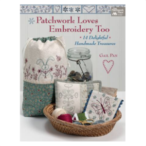 Gail Pan Patchwork Loves Embroidery Too Book Bog