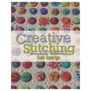 Sue Spargo Folk-art quilts Creative Stitching
