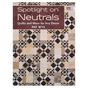 Pat Wys Spotlight on Neutrals Patchwork Book Bog