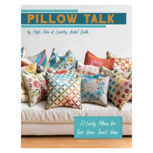 Edyta Sitar Pillow Talk Book Bog Patchwork